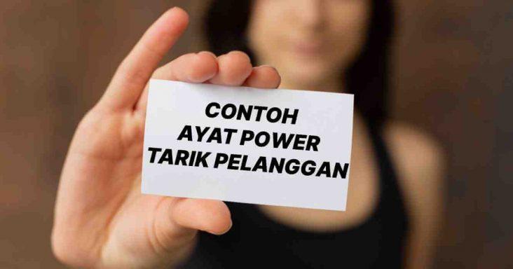 contoh ayat power tarik pelanggan